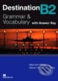 Destination B2: Grammar and Vocabulary with Answer Key - Malcolm Mann, Steve Taylore-Knowles