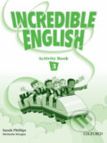 Incredible English 3 - Sarah Phillips