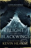 A Blight of Blackwings - Kevin Hearne