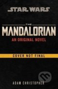 Mandalorian Original Novel (Star Wars) - Adam Christopher