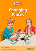 Family and Friends Reader 4d Changing Places - Alan Hines, Marcelo Baez (ilustrátor)