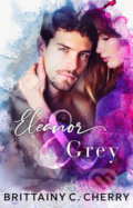 Eleanor a Grey - Brittainy C. Cherry
