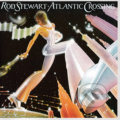 Rod Stewart: Atlantic Crossing - Rod Stewart