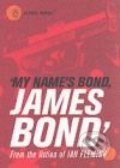 My Name's Bond, James Bond - Ian Fleming