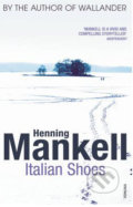Italian Shoes - Henning Mankell