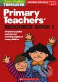Primary Teachers' Resource Book 1 - Karen Gray