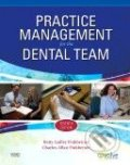 Practice Management for the Dental Team - Betty Ladley Finkbeiner, Ann Arbor, Charles Allan Finkbeiner