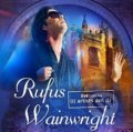 Rufus Wainwright:  Live From The Artists Den - Rufus Wainwright