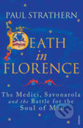 Death in Florence - Paul Strathern