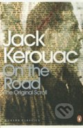 On the Road: The Original Scroll - Jack Kerouac