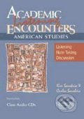 Academic Listening Encounters: American Studies - K. Sanabria