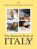 The Monocle Book of Italy - Tyler Brule, Nolan Giles, Joe Pickard, Andrew Tuck