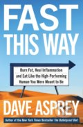 Fast This Way - Dave Asprey