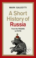 A Short History of Russia - Mark Galeotti