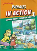 Phrases in Action 1: Learning English through pictures - Rosalind Fergusson