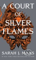 A Court of Silver Flames - Sarah J. Maas