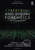 Cybercrime and Digital Forensics - Thomas J. Holt, Adam M. Bossler, Kathryn C. Seigfried-Spellar