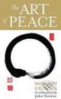 The Art of Peace - Morihei Ueshiba
