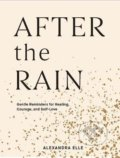After the Rain - Alexandra Elle