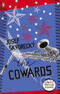 The Cowards - Josef Škvorecký