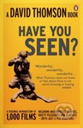 Have You Seen...? - David Thomson