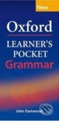Oxford Learner's Pocket Grammar - John 	Eastwood