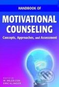 Handbook of Motivational Counseling - W. Miles Cox