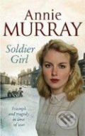 Soldier Girl - Annie Murray