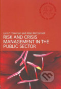 Risk and Crisis Management in the Public Sector - Lynn T. Drennan, Allan McConnell