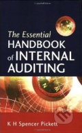The Essential Handbook of Internal Auditing - K.H. Spencer Pickett