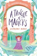 A Tangle Of Magicks - Stephanie Burgis