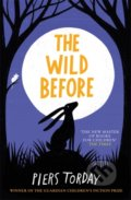 The Wild Before - Piers Torday