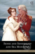 Sense and Sensibility and Sea Monsters - Jane Austen, Ben H. Winters