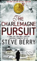 Charlemagne Pursuit - Steve Berry