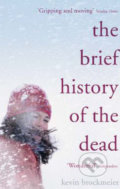 Brief History of the Dead - Kevin Brockmeier