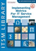 Implementing Metrics for It Service Management - David Smith