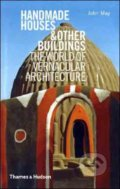Handmade Houses & Other Buildings - John May