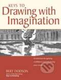 Keys to Drawing with Imagination - Bert Dodson