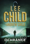 Ochránce - Andrew Child, Lee Child