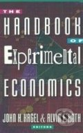 The Handbook of Experimental Economics - John H. Kagel, Alvin E. Roth