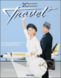 20th Century Travel: 100 Years of Globe-Trotting Ads - Allison Silver