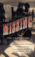 Missing - Tim Gautreaux
