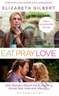 Eat, Pray, Love: Film Tie-In Edition - Elizabeth Gilbert