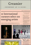 Creamier: Contemporary Art in Culture - Zolghadr Tirdad, Chus Martinez, Catherine Wood
