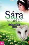 Sára sa učí žiť - Esther Hicks, Jerry Hicks
