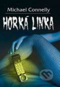 Horká linka - Michael Connelly