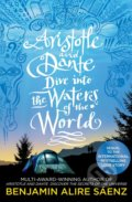 Aristotle and Dante Dive Into the Waters of the World - Benjamin Alire Sáenz