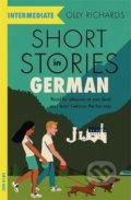 Short Stories in German for Intermediate Learners - Olly Richards