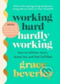 Working Hard, Hardly Working - Grace Beverley