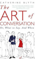 The Art of Conversation - Catherine Blyth